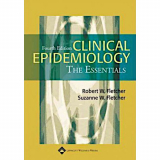 Fletcher: Clinical Epidemiology. The Essentials, 4th Ed.