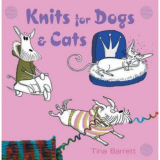 Tina Barrett: Knits for Dogs & Cats