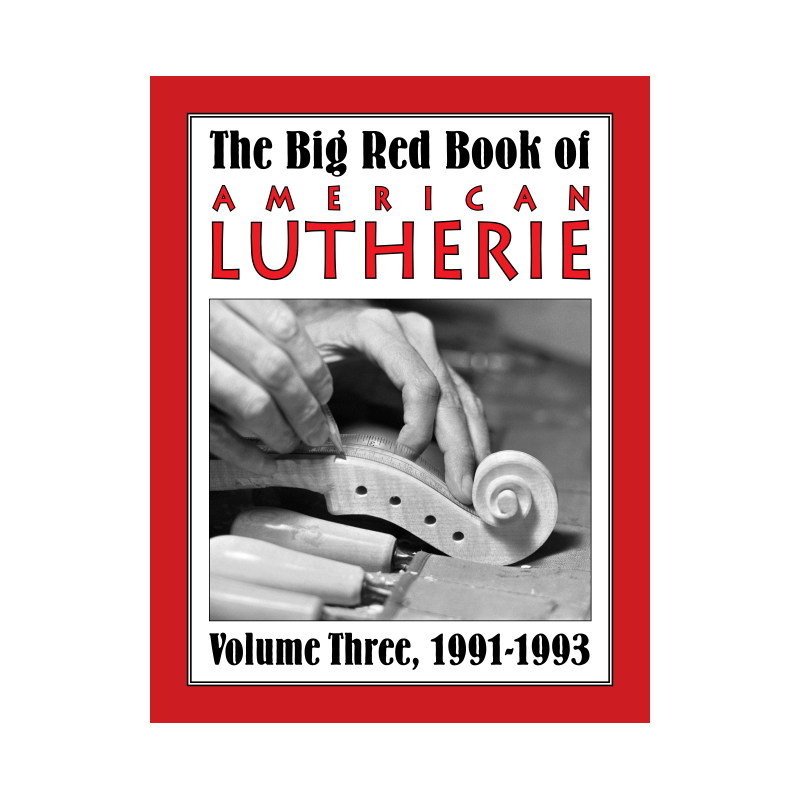 Big Red Book of American Lutherie Vol. 4.