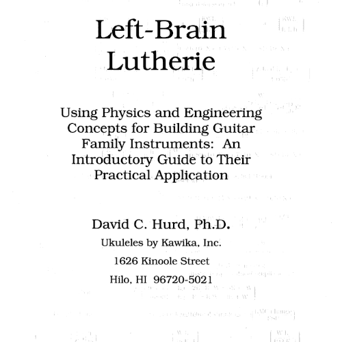 Left-Brain Lutherie: Using Physics and Enineering Concepts for Building Guitar F