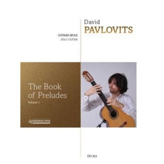 Pavlovits Dávid: The Book of Preludes