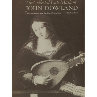 Dowland, John: Collected Lute Music