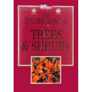 The Hillier Manuel of Trees & Shrubs