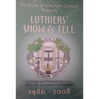 GAL Luthier's Show & Tell 1986 - 2008 DVD