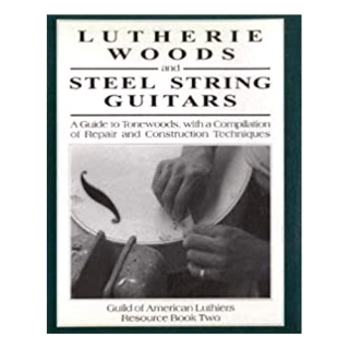 Lutherie Woods and Steel String Guitars