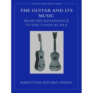 The Guitar and Its Music from the Renaissance to the Classical Era