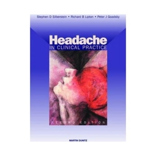 Silberstein - Lipton - Goadsby: Headache in Clinical Practice