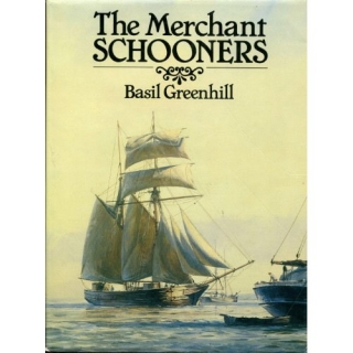 Basil Greenhill: The Merchant Schooners