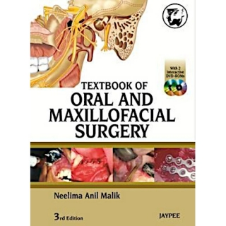 Neelima Anil Malik: Textbook of Oral and Maxillofacial Surgery, 3rd Ed.