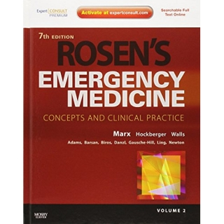 Marx - Hockberger - Walls et Al: Rosen's Emergency Medicine, 2 Vols Set, 7th Ed.