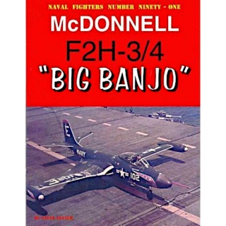 "Steve Ginter: Naval Fighters Number Ninety-One McDonnell F2H-3/4 ""Big Banjo"""