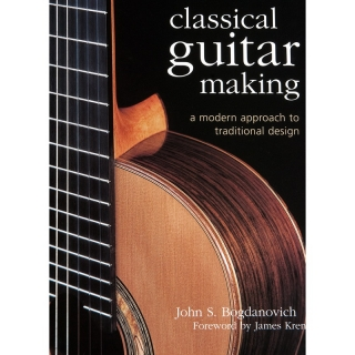 Bogdanovich: Classical Guitar Making