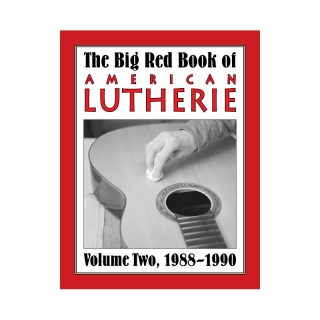 Big Red Book of American Lutherie Vol. 2.