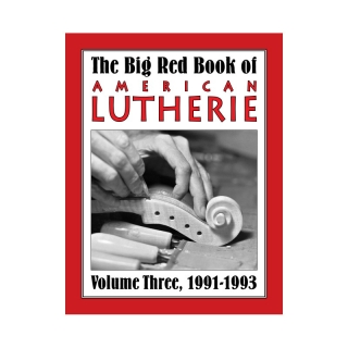 Big Red Book of American Lutherie Vol. 3.