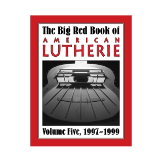 Big Red Book of American Lutherie Vol. 5.